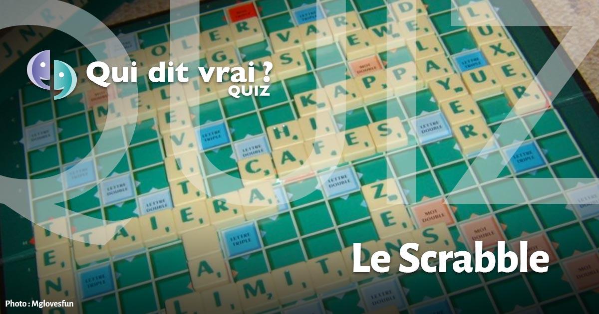Le Scrabble Qui Dit Vrai